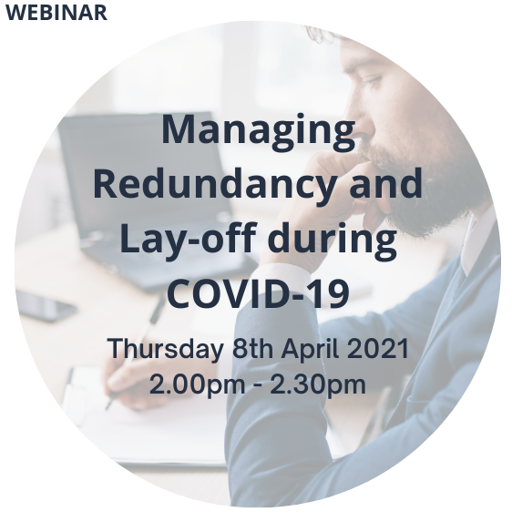 Managing Redundancy and Lay-off during COVID-19